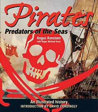 portada Pirates: Predators of the Sea: An Illustrated History (libro en Inglés)