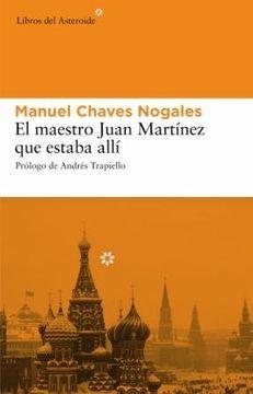 portada El maestro Juan Martínez que estaba allí