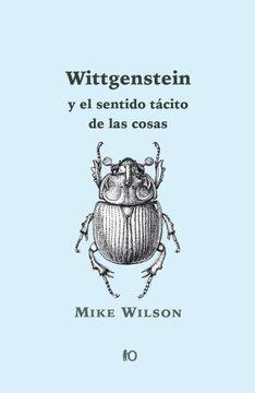 portada Wittgenstein y el Sentido Tácito de las Cosas