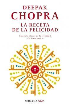 portada La Receta de la Felicidad: Las Siete Claves de la Felicidad y la Iluminación