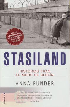 portada Stasiland. Historias Tras el Muro de Berlin