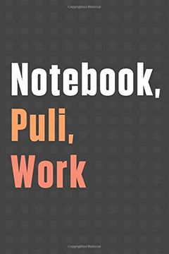 portada Not, Puli, Work: For Puli dog Fans (libro en Inglés)