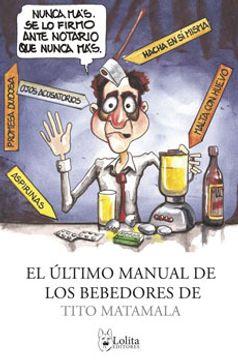 portada El Ultimo Manual De Los Bebedores De Tito Matamala