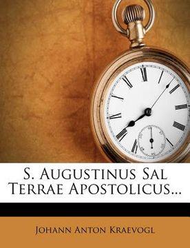 portada s. augustinus sal terrae apostolicus...