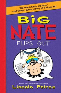 portada Big Nate: Flips out - Harper Collins usa **Out of Print** (libro en Inglés)