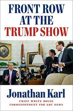 portada Front row at the Trump Show (libro en Inglés)
