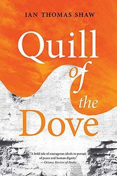 portada Quill of the Dove (Miroland Imprint) (libro en Inglés)