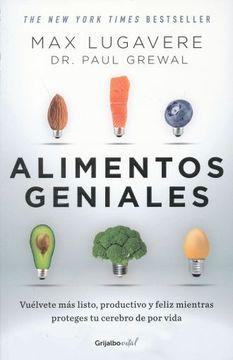 portada Alimentos Geniales: Vuélvete más Listo, Productivo y Feliz Mientras Proteges tu Cerebro de por Vida