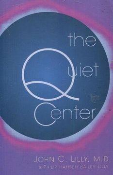 portada The Quiet Center (libro en Inglés)
