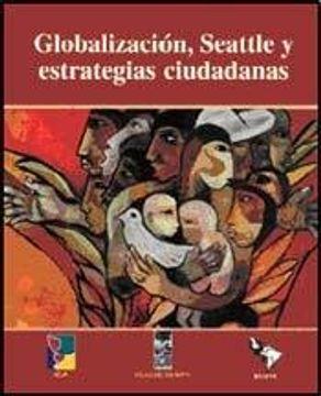 portada Globalizacion, y Seatle y Estrategias