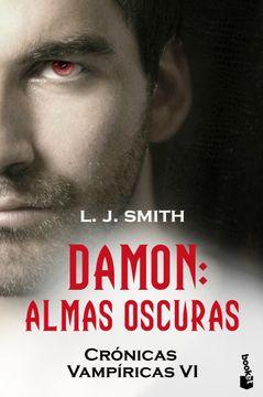 portada Damon. Almas Oscuras: Crónicas Vampíricas vi (Booket Logista)