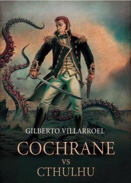portada Cochrane vs. Cthulhu
