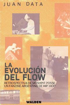 portada Evolucion del Flow Retrospectiva de Moshpit Posse un Fanzine Argentino de hip hop