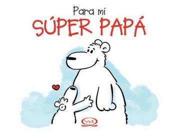 portada Para mi Super Papa
