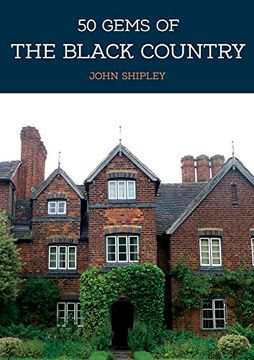 portada 50 Gems of the Black Country: The History & Heritage of the Most Iconic Places (libro en Inglés)