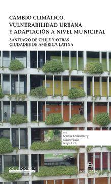 portada Cambio Climático, Vulnerabilidad Urbana y Adaptación a Nivel Municipal