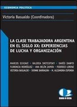 portada clase trabajadora argentina en el siglo xx, la