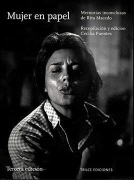portada Mujer en Papel. Memoria Inconclusas de Rita Macedo