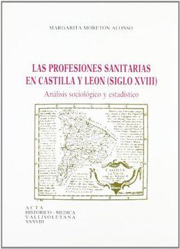 portada profesiones sanitarias en castilla y león (siglo xviii): análisis