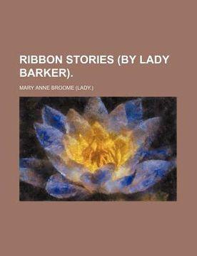 portada ribbon stories (by lady barker).