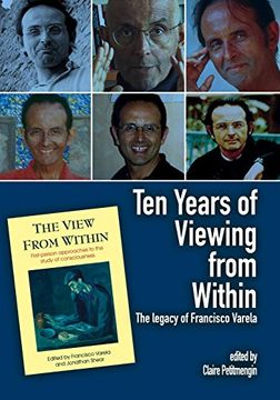 portada Ten Years of Viewing From Within: The Legacy of Francisco Varela (Journal of Consciousness Studies) (libro en Inglés)
