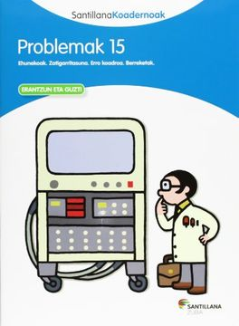 portada Problemak 15 Santillana Koadernoak - 9788498943658 (libro en Euskera)
