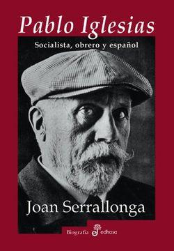 portada Pablo Iglesias: Socialista, Obrero y Español
