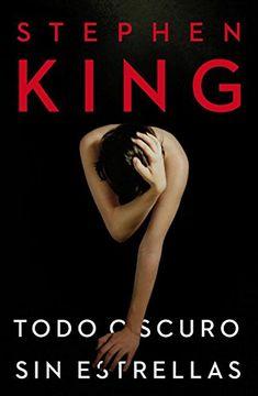 portada Todo Oscuro sin Estrellas (Stephen King)