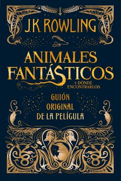 portada Animales Fantasticos y Donde Encontrarlos - Guion Cinematografico