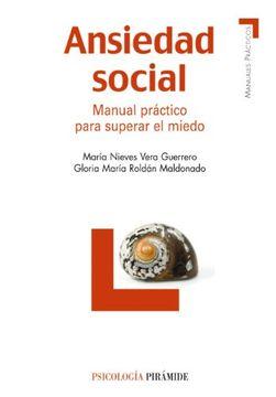 portada Ansiedad Social: Manual Práctico Para Superar el Miedo