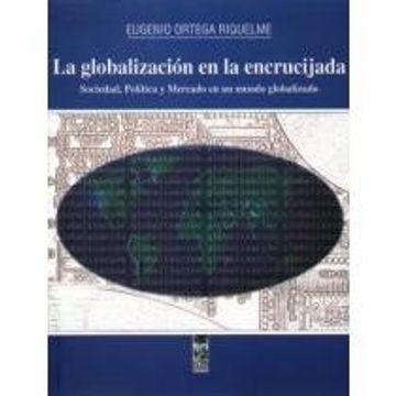 portada Globalizacion en la Encrucijada, la