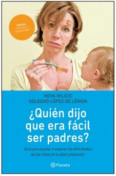 portada Quién Dijo que era Fácil ser Padres?