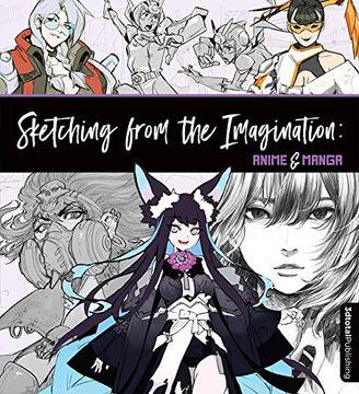 portada Sketching From the Imagination: Anime & Manga