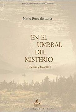 portada En el Umbral del Misterio - Ciencia y Teosofía: Edición Completa