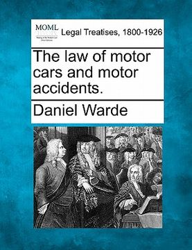 portada the law of motor cars and motor accidents.