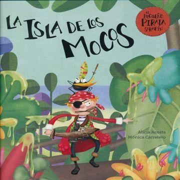 portada La Isla de los Mocos (el Pequeño Pirata Serafín) (libro en Inglés)
