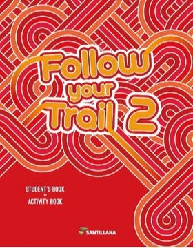 portada Follow Your Trail 2 Student's Book + Activity Book Santillana