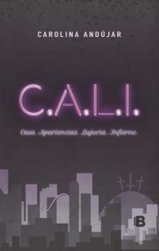 portada C.A.L.I.: Caos. Apariencias. Lujuria. Infierno.