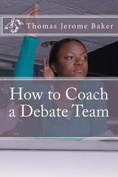 portada how to coach a debate team