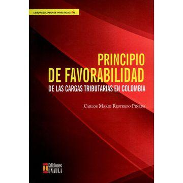 portada Principio de Favorabilidad de las Cargas Tributarias en Colombia