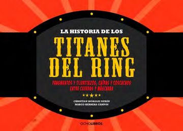 portada La Historia de los Titanes de Ring