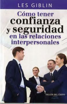 portada Cómo Tener Confianza y Seguridad en las Relaciones Interpersonales