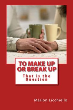 portada To Make Up or Break Up - That is the Question
