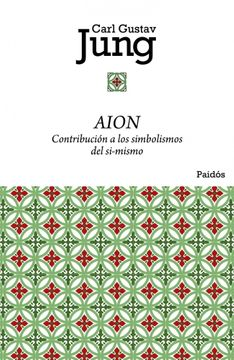 portada Aion: Contribución a los Simbolismos del Sí-Mismo (Biblioteca Carl g. Jung)