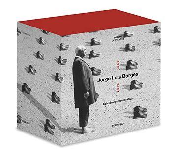 portada Jorge Luis Borges 1899-2019 (Edición Estuche): Cuentos Completos | Poesía Completa | el Hacedor | Historia de la Eternidad | Inquisiciones