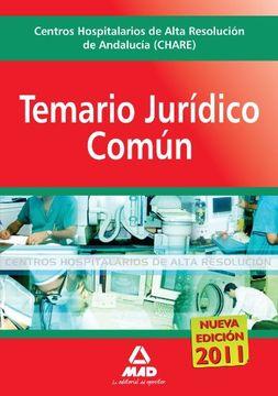 portada Centros Hospitalarios De Alta Resolución De Andalucía (Chares). Temario Jurídico Común.