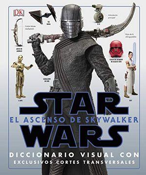 portada Star Wars: El Ascenso de Skywalker: El Diccionario Visual
