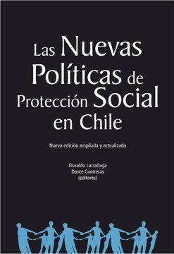 portada Las Nuevas Politicas de Proteccion Social en Chile
