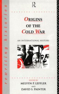 portada The Origins of the Cold War: An International History (Rewriting Histories) (libro en Inglés)