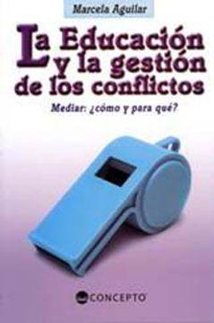 portada Educacion y la Gestion de los Conflictos, la